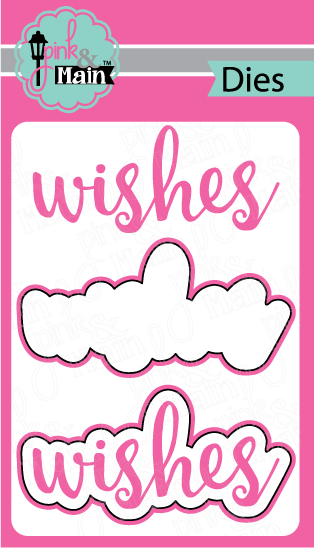 Wishes - Die Set